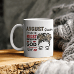 August Queen Even In The Midst Of My Storm I See God Working It Out For Me Mug August Birthday Gifts Mug