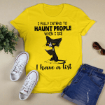 Black Cat I Fully Intend To Haunt People When I Die I Have A List Shirt Halloween T-Shirt, Halloween Costumes