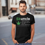 Skuncle Like A Regular Uncle But More Chill Funny Uncle Lover Shirt