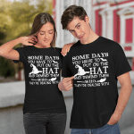 Witch Some Days You Just Have To Put On The Hat And Remind Them Who They're Dealing With Hallowen Gift Shirt