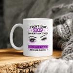 Eyes I Don't Look Sick You Don't Look Stupid Looks Can Be Deceiving Fibromyalgia Awareness Mug