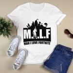 Milf Man I Love Fortnite Shirt Funny Sarcasm Men Shirt