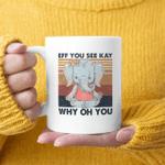 Elephant Yoga Eff You See Kay Why Oh You Vintage Mug