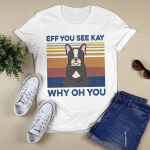 Eff You See Kay Why Oh You Funny French Bulldog Yoga Lover Vintage TShirt