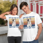 Eff You See Kay Why Oh You Funny French Bulldog Yoga Lover Vintage Shirt