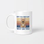 Eff You See Kay Why Oh You Funny French Bulldog Yoga Lover Vintage Mug