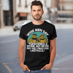 Ninja Turtles Wise Men Say Forgiveness Is Divine But Never Pay Full Price For Late Pizza Shirts