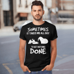 Snoopy Sometimes It Takes Me All Day To get Nothing Done Funny T-shirt