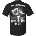 Papaw And Granddaughter Best Friends For Life - T-Shirt & Hoodie