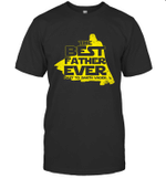 Gift Ideas For Father's Day  Best Father Ever T shirt T shirt Men Women Hoodie Sweatshirt