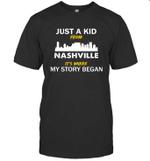 Just A Kid From Nashville, Tennessee It Is Where My Story Began T shirt Men Women Hoodie Sweatshirt