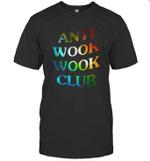 Anti wook wook club T shirt Men Women Hoodie Sweatshirt