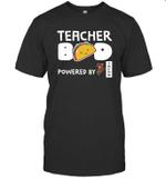 Teacher Bod Powered By Tacos T shirt Men Women Hoodie Sweatshirt