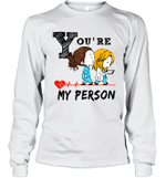 Funny Anatomy Saying You're My Person White and Grey Colors Long Sleeve T-Shirt
