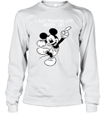 I Just Freaking Love Mickey Ok Gift For Mickey Mouse Cartoon Fan Long Sleeve T-Shirt