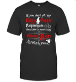 If You Don't Get My Harry Potter References Funny Movie Fans T-Shirt