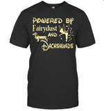 Powered By Fairydust and Dachshunds Dog Love T-Shirt