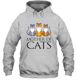 MOTHER OF CATS GOT Inspired Fan Cat Mom Gift For Mother Day Hoodie