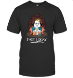 Not Today Snoopy Sword Chair Inspired GOT Drama Fan T-Shirt