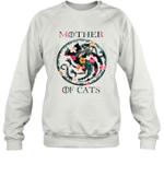 Mother Of Cats Inspired GOT Thrones Funny Cat Mom Gift Sweatshirt