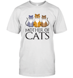 MOTHER OF CATS GOT Inspired Fan Cat Mom Gift For Mother Day T-Shirt