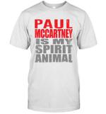 Paul Mccartney Is My Spirit Animal Funny Beatles Fan Gift T-Shirt