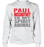 Paul Mccartney Is My Spirit Animal Funny Beatles Fan Gift Long Sleeve T-Shirt
