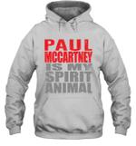 Paul Mccartney Is My Spirit Animal Funny Beatles Fan Gift Hoodie
