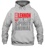 John Lennon Is My Spirit Animal Funny Beatles Fan Gift Hoodie