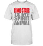 Ringo Starr Is My Spirit Animal Funny Beatles Fan Gift T-Shirt