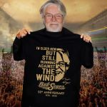 I'M Older Now But Still Running Against The Wind Bob Seger 50Th Anniversary 1970 2020 T Shirt photo picture image