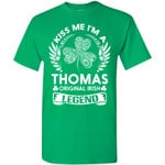 Kiss Me I'm A Thomas Original Irish Legend - Personal Custom Family Name Gift T-Shirt