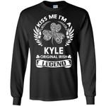 Kiss Me I'm A Kyle Original Irish Legend - Personal Custom Family Name Gift Long Sleeve