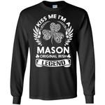 Kiss Me I'm A Mason Original Irish Legend - Personal Custom Family Name Gift Long Sleeve