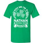 Kiss Me I'm A Nathan Original Irish Legend - Personal Custom Family Name Gift T-Shirt