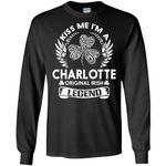 Kiss Me I'm A Charlotte Original Irish Legend - Personal Custom Family Name Gift Long Sleeve
