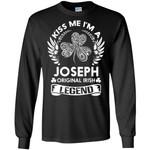 Kiss Me I'm A Joseph Original Irish Legend - Personal Custom Family Name Gift Long Sleeve