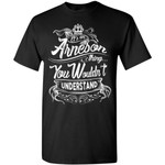 It's An ARNESON Thing You Wouldn't Understand - Custom and Personalized Name Gifts T-Shirt