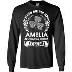 Kiss Me I'm An Amelia Original Irish Legend - Personal Custom Family Name Gift Long Sleeve