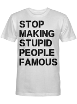 Stop making stupid people famous black