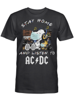 Acdc Fans Gift - Stay Home And Listen To Music Snoopy Album