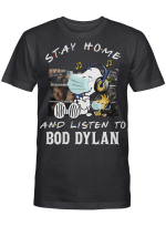 Bod Dylan Fans Gift - Stay Home And Listen To Music Snoopy Album