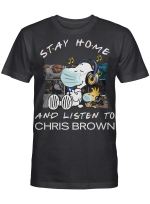 Chris Brown Fans Gift - Stay Home And Listen To Music Snoopy Album
