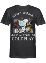 Coldplay Fans Gift - Stay Home And Listen To Music Snoopy Album