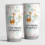 I Just Freaking Love Giraffe Ok - Tumbler