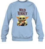 Baby Yoda Loves Wild Turkey Bourbon Whiskey The Mandalorian Fan Sweatshirt
