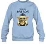 Baby Yoda Loves Patron The Mandalorian Fan Sweatshirt