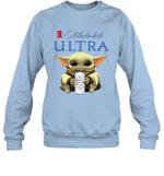 Baby Yoda Loves Michelob Ultra Beer The Mandalorian Fan Sweatshirt