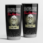 Achmed You Laugh I Laugh You Cry I Cry You Take My Tim Hortons I Kill You Tumbler Cup