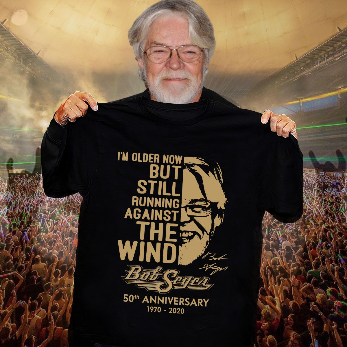 I'M Older Now But Still Running Against The Wind Bob Seger 50Th Anniversary 1970 2020 T Shirt Unisex T-shirt